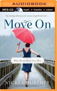 Move on (Unabridged, 4 Cds)