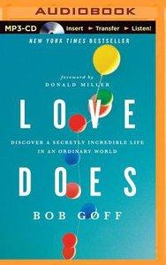 Love Does (Unabridged, Mp3)