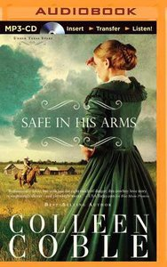 Safe in His Arms (Unabridged, MP3) (#02 in Under Texas Stars Audio Series)