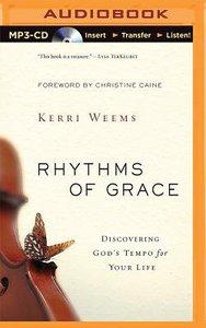Rhythms of Grace (Unabridged, 5cds)