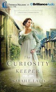The Curiosity Keeper (Unabridged, 11 CDS) (#01 in Treasures Of Surrey Novel Audio Series)