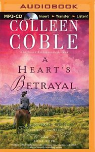 A Hearts Betrayal (Unabridged, MP3) (#04 in Journey Of The Heart Audio Series)