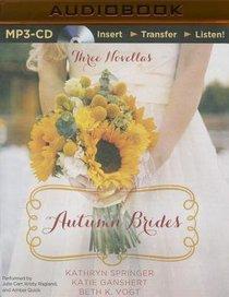 Autumn Brides (Unabridged, MP3) (Set, Oct, Nov) (A Year Of Weddings Novella Series Audio)