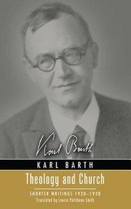 Theology and Church (Karl Barth Series)