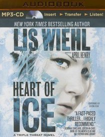 Heart of Ice (Unabridged, MP3) (#03 in Triple Threat Novel Audio Series)