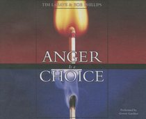 Anger is a Choice (Unabridged, 5 Cds)