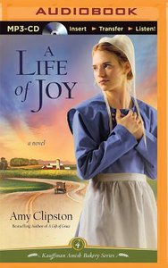A Life of Joy (Unabridged, MP3) (#04 in Kauffman Amish Bakery Audiobook Series)