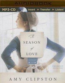 A Season of Love (Unabridged, MP3) (#05 in Kauffman Amish Bakery Audiobook Series)