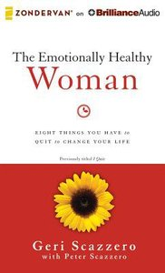 The Emotionally Healthy Woman (Unabridged, 7 Cds)