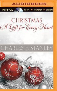 Christmas: A Gift For Every Heart (Unabridged, Mp3)