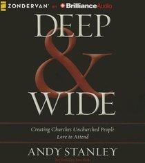 Deep & Wide (Unabridged, 8 Cds)