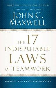 The 17 Indisputable Laws of Teamwork (Unabridged, 3 Cds)