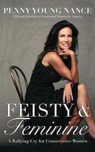 Feisty & Feminine (Unabridged, 5 Cds)