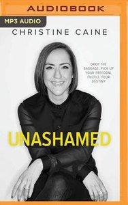 Unashamed (Unabridge3d, Mp3)