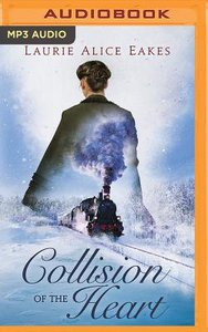 Collision of the Heart (Unabridged, Mp3)