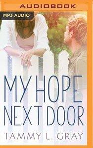 My Hope Next Door (Unabridged, Mp3)