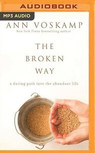 The Broken Way (Unabridged, Mp3)
