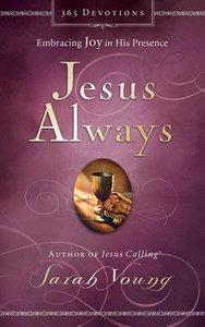 Jesus Always (Unabridged, 5 Cds)
