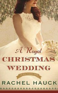 A Royal Christmas Wedding (Unabridged, 5 CDS) (#04 in The Royal Wedding Audio Series)