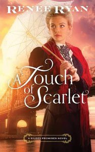 A Touch of Scarlet (Unabridged, 8 CDS) (#02 in Gilded Promises Novel Audio Series)