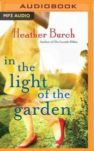 In the Light of the Garden (Unabridged, Mp3)