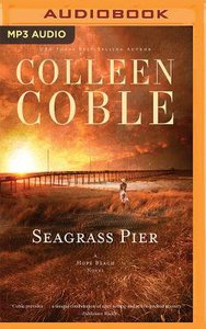 Seagrass Pier (Unabridged, MP3) (#03 in Hope Beach Audio Series)