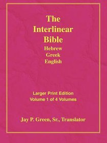 Interlinear Bible Hebrew Greek English Bible (Vol 1)