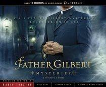 Radio Theatre Set: Father Gilbert Mysteries (10 Cds) (Collectors Edition) (Father Gilbert Mysteries Radio Series)