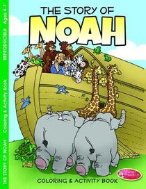 Noah (Ages 4-7, Reproducible) (Warner Press Colouring/activity Under 5s Series)