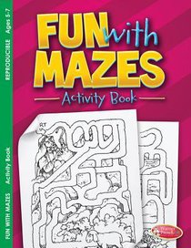 Fun With Mazes (Ages 5-7, Reproducible) (Warner Press Colouring & Activity Books Series)