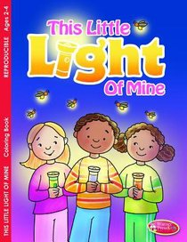 This Little Light of Mine (Ages 2-4, Reproducible) (Warner Press Colouring/activity Under 5s Series)