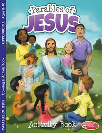 Parables of Jesus Coloring & Activity Book (Ages 8-10, Reproducible) (Warner Press Colouring & Activity Books Series)