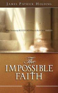The Impossible Faith