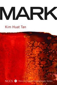 Mark (New Covenant Commentary Series)