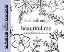 Beautiful Me (Unabridged, 4 Cds)
