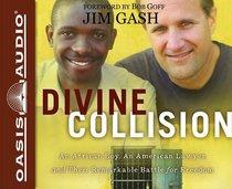 Divine Collision (Unabridged, 8 Cds)