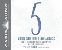 Teens Guide to the 5 Love Languages (Unabridged, 3 Cds)