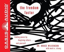 The Freedom Factor (Unabridged, 6 Cds)
