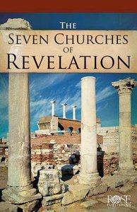 Seven Churches of Revelation (Rose Guide Series)
