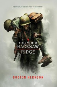 Redemption At Hacksaw Ridge: The Gripping Story That Inspired the Movie