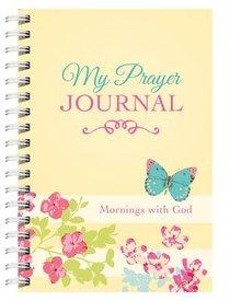 My Prayer Journal: Mornings With God