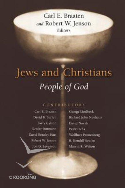 Buy Jews And Christians By Carl Braaten Edrobert W Jenson Ed
