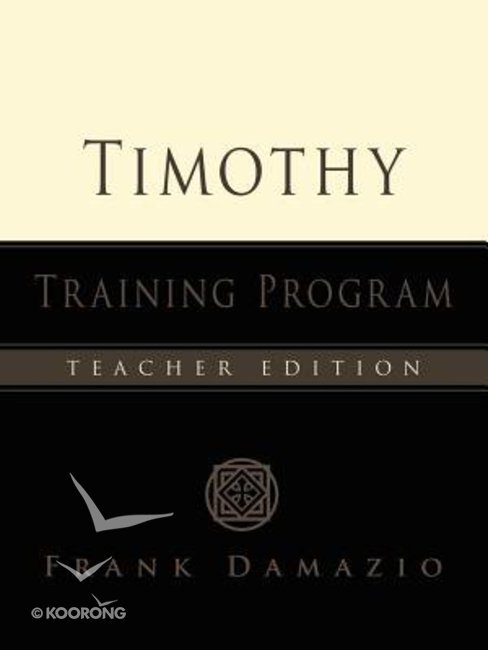 Timothy Training Program (Teacher's Manual)
