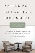 Skills For Effective Counseling (Christian Association For Psychological Studies Books Series)