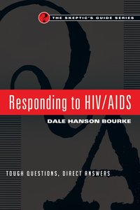 Responding to Hiv/Aids: Tough Questions, Direct Answers