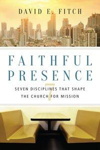 Faithful Presence
