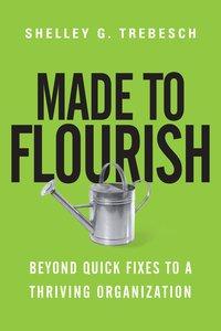 Made to Flourish