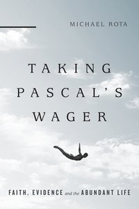 Taking Pascals Wager