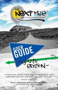 Next Mile (Goer Guide Youth Edition)