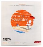 Power and Parables (Kids Leader Kit) (#10 in The Gospel Project For Kids 2012-15 Series)